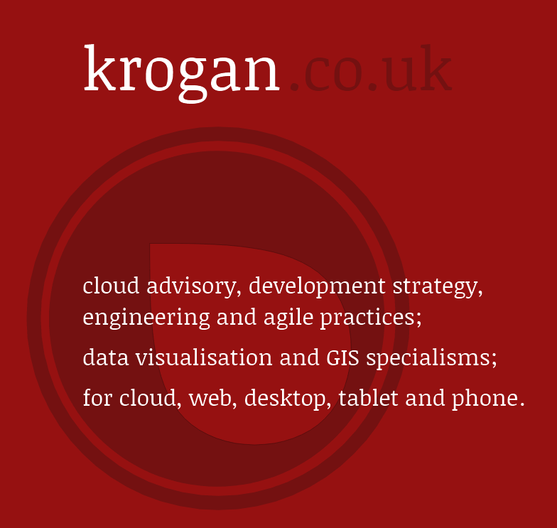 krogan.co.uk : cloud advisory, development strategy, engineering and agile practices, data visualisation and GIS specialisms, for cloud, web, desktop, tablet and phone
